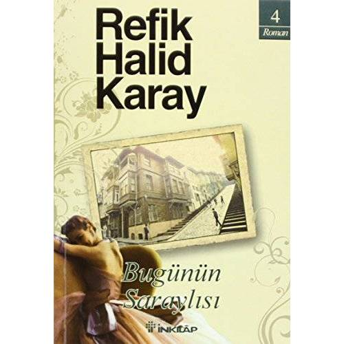 Refik Halid Karay - Bugünün Saraylisi - Preis vom 14.01.2021 05:56:14 h