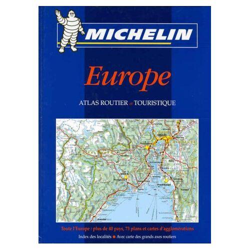 Collectif - Michelin Europe, Atlas routier et touristique (Atlas Routiers Spir.) - Preis vom 05.03.2021 05:56:49 h