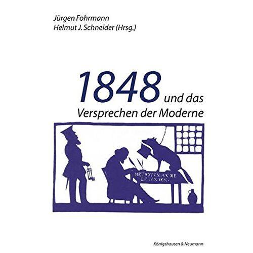 Jürgen Fohrmann - 1848 und das Versprechen der Moderne - Preis vom 20.10.2020 04:55:35 h