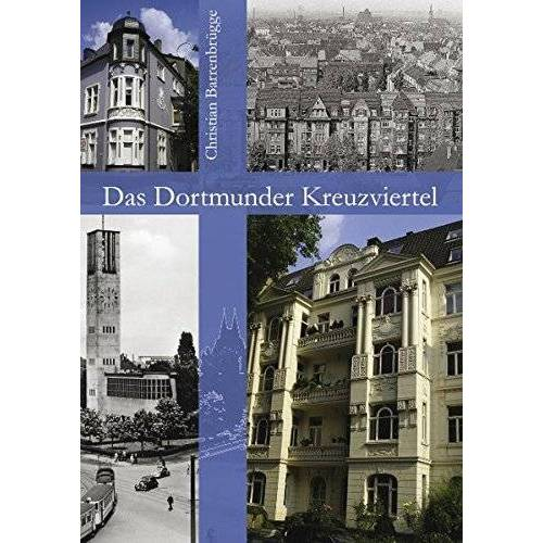 Christian Barrenbrügge - Das Dortmunder Kreuzviertel - Preis vom 24.01.2021 06:07:55 h