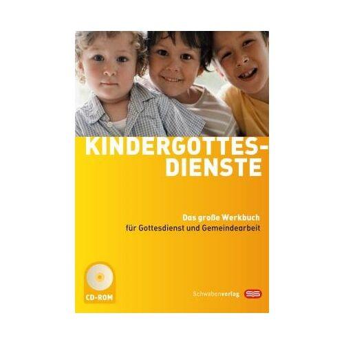 Monika Kampmann - Kindergottesdienste: Das große Werkbuch für Gottesdienst und Gemeindearbeit - Preis vom 12.05.2021 04:50:50 h