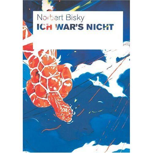 Norbert Bisky - Norbert Bisky. Ich war's nicht - Preis vom 05.09.2020 04:49:05 h