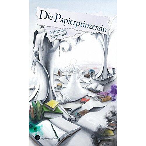 Fabienne Siegmund - Die Papierprinzessin - Preis vom 20.10.2020 04:55:35 h