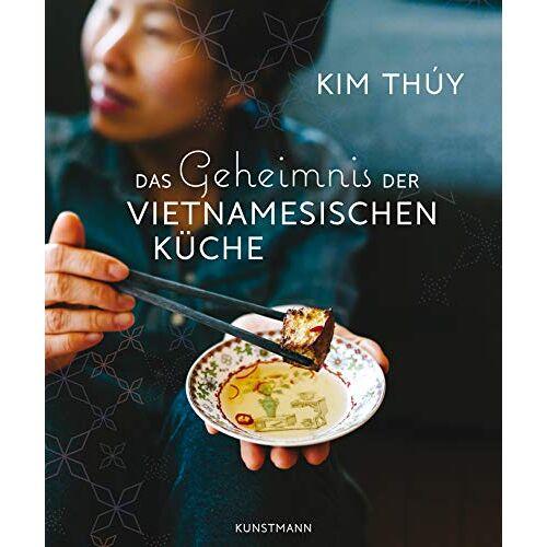 Kim Thuy - Das Geheimnis der Vietnamesischen Küche - Preis vom 25.02.2021 06:08:03 h