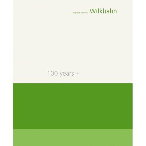 Burkhard Remmers - Wilkhahn - 100 years +: Design made in Germany. 100 Jahre Wilkhahn - 100 Jahre nachhaltiges Gestalten - Preis vom 13.01.2021 05:57:33 h