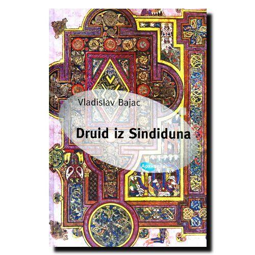 Vladislav Bajac - Druid iz Sindiduna - Preis vom 23.01.2021 06:00:26 h