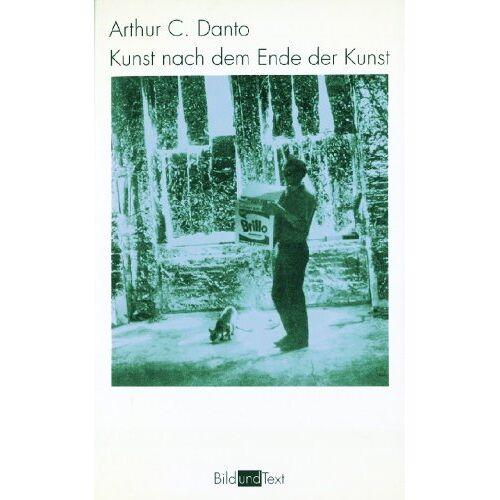 Danto, Arthur C. - Kunst nach dem Ende der Kunst - Preis vom 01.03.2021 06:00:22 h
