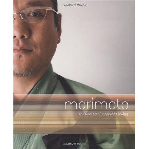 Masaharu Morimoto - Morimoto: The New Art of Japanese Cooking - Preis vom 21.10.2020 04:49:09 h