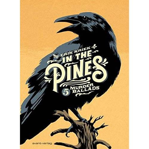 Erik Kriek - In the Pines: 5 Murderballads - Preis vom 09.05.2021 04:52:39 h