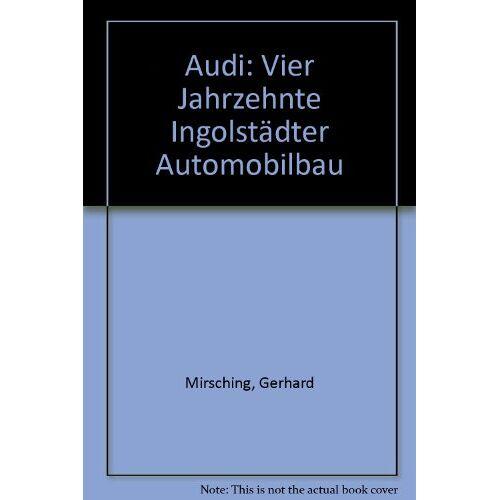 Gerhard Mirsching - Audi - Preis vom 20.10.2020 04:55:35 h