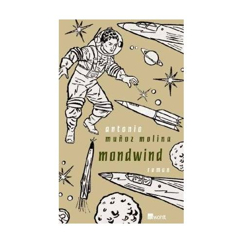 Antonio Muñoz Molina - Mondwind - Preis vom 19.01.2021 06:03:31 h