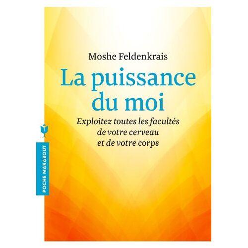 Moshe Feldenkrais - La puissance du moi - Preis vom 25.10.2020 05:48:23 h