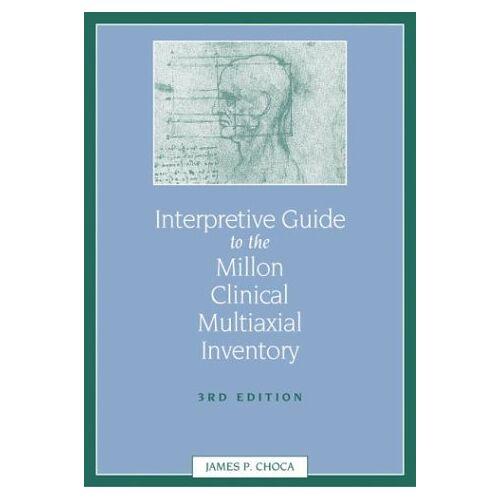 Choca, James P. , Ph. D. - Interpretive Guide to the Millon Clinical Multiaxial Inventory - Preis vom 20.10.2020 04:55:35 h