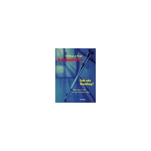 Wolfgang Kickinger - Beinamputation: Informationen und Ratschläge - Preis vom 14.04.2021 04:53:30 h