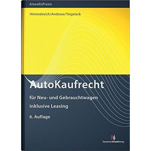 Klaus Himmelreich - AutoKaufRecht: für Neu- und Gebrauchtwagen, inklusive Leasing - Preis vom 21.04.2021 04:48:01 h
