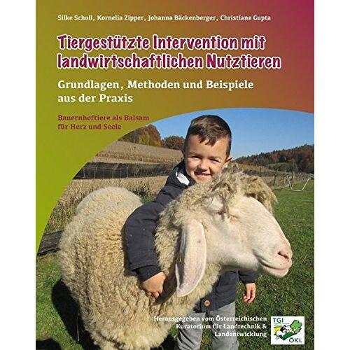 Silke Scholl - Tiergestützte Intervention mit landwirtschaftlichen Nutztieren - Preis vom 11.05.2021 04:49:30 h