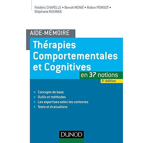 - Thérapies comportementales et cognitives en 37 notions - Preis vom 24.02.2021 06:00:20 h