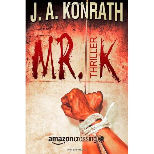 J.A. Konrath - Mr. K: Thriller - Preis vom 21.10.2020 04:49:09 h