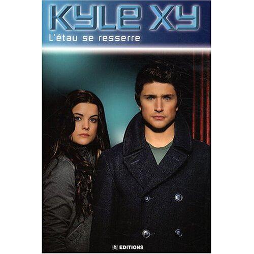 Wilkens, S. G. - Kyle XY, Tome 2 : L'étau se resserre - Preis vom 21.10.2020 04:49:09 h