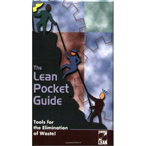 - The Lean Pocket Guide: Tools for the Elimination of Waste! - Preis vom 14.05.2021 04:51:20 h