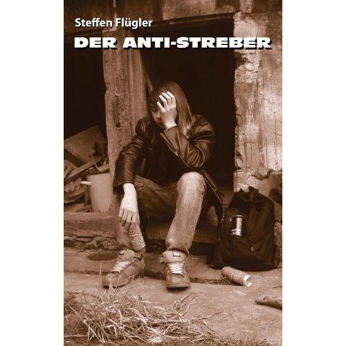 Steffen Flügler - Der Anti-Streber - Preis vom 13.04.2021 04:49:48 h