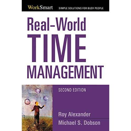 Roy Alexander - Real-World Time Management (Worksmart Series) - Preis vom 18.04.2021 04:52:10 h