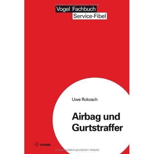 Uwe Rokosch - Airbag und Gurtstraffer - Preis vom 04.09.2020 04:54:27 h