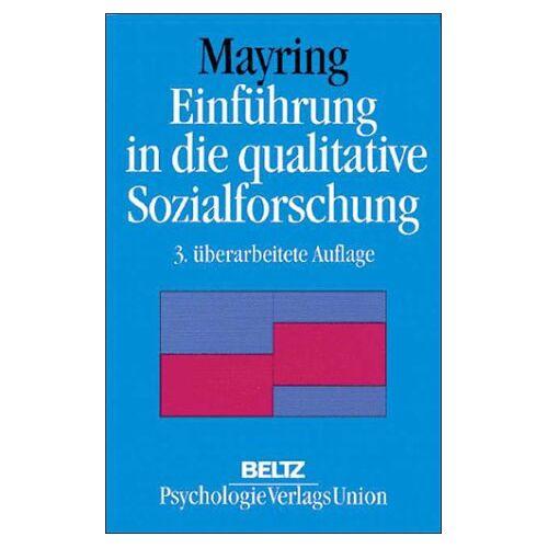 Philipp Mayring - Einführung in die qualitative Sozialforschung - Eine Anleitung zu qualitativem Denken - Preis vom 15.11.2019 05:57:18 h