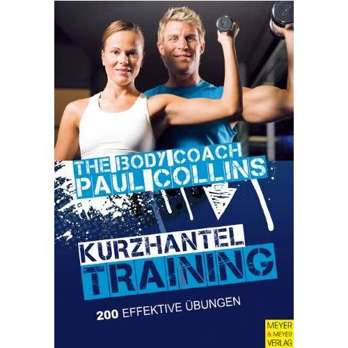 Paul Collins - Kurzhanteltraining - Preis vom 05.09.2020 04:49:05 h