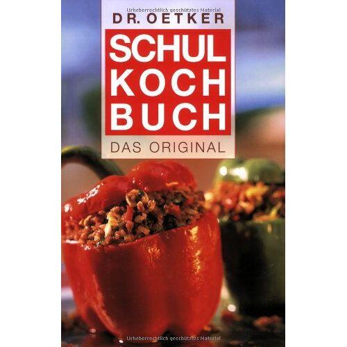 Oetker - Schulkochbuch. Das Original (Dr. Oetker) - Preis vom 01.03.2021 06:00:22 h