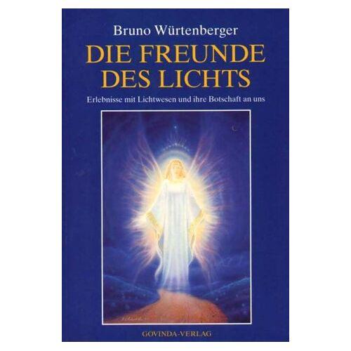 Würtenberger, Bruno P. - Die Freunde des Lichts - Preis vom 12.04.2021 04:50:28 h
