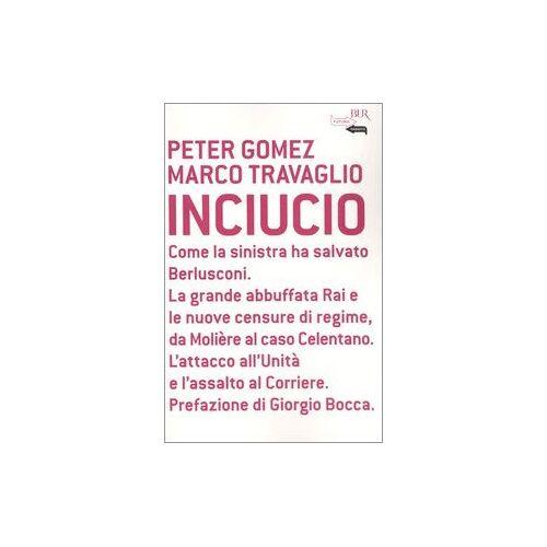Peter Gomez, Marco Travaglio - Inciucio - Preis vom 24.02.2021 06:00:20 h