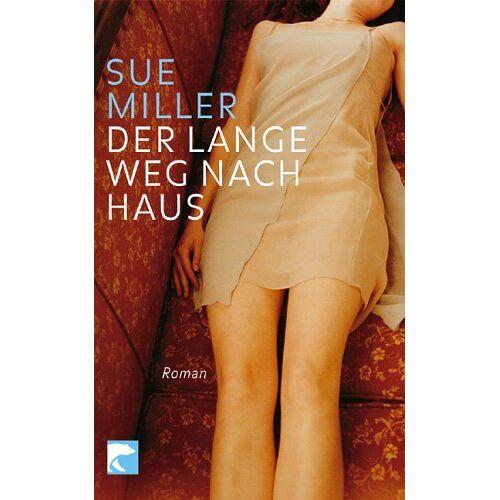 Sue Miller - Der lange Weg nach Haus. - Preis vom 17.04.2021 04:51:59 h