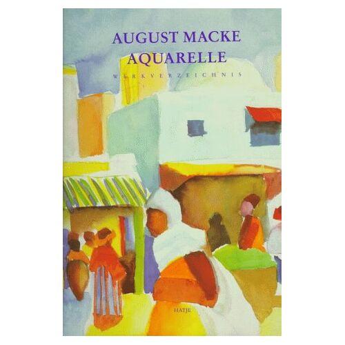 August Macke - August Macke. Aquarelle. Werkverzeichnis. - Preis vom 31.03.2020 04:56:10 h