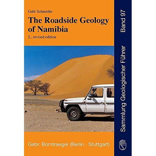 Gabi Schneider - The Roadside Geology of Namibia (Sammlung geologischer Führer) - Preis vom 08.05.2021 04:52:27 h