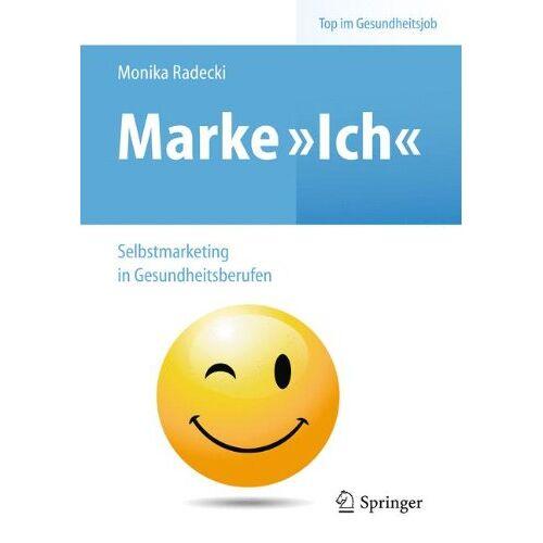 Monika Radecki - Marke Ich