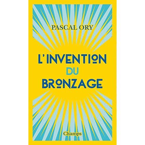 - L'invention du bronzage - Preis vom 20.10.2020 04:55:35 h