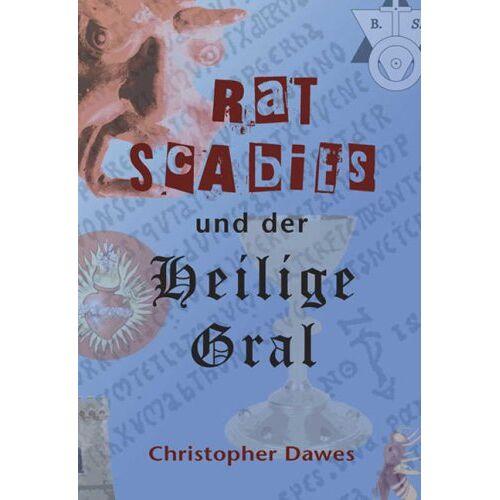 Christopher Dawes - Rat Scabies und der Heilige Gral - Preis vom 25.02.2021 06:08:03 h
