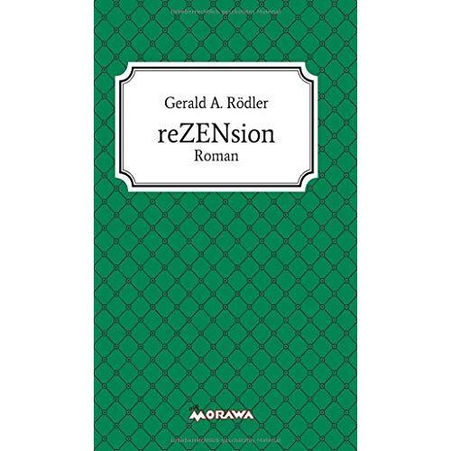 Rödler, Gerald A. - reZENsion: Roman - Preis vom 09.05.2021 04:52:39 h