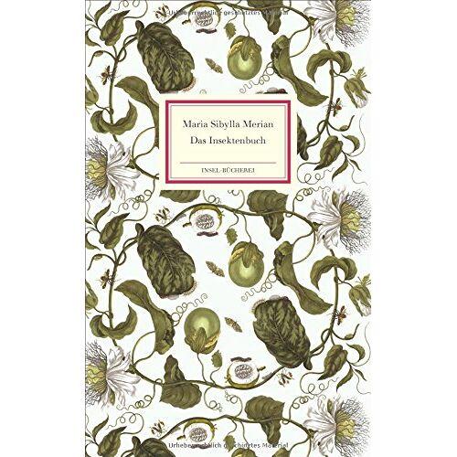 Merian, Maria Sibylla - Das Insektenbuch (Insel Bücherei) - Preis vom 27.02.2021 06:04:24 h