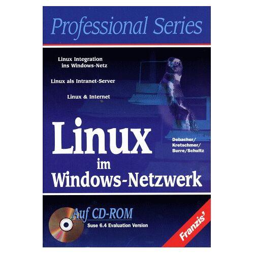 Uwe Debacher - Linux im Windows- Netzwerk - Preis vom 07.04.2020 04:55:49 h