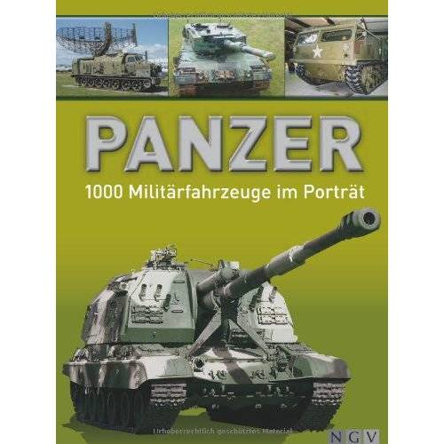 Wolfgang Fleischer - Panzer - 1000 Militärfahrzeuge im Porträt - Preis vom 12.11.2019 06:00:11 h