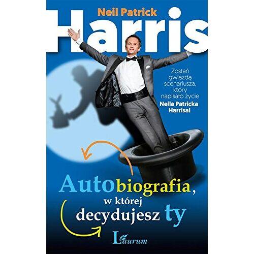 Neil Patrick Harris - Autobiografia w ktorej decydujesz ty: Zostań gwiazdą scenariusza, który napisało życie Neila Patricka Harrisa! - Preis vom 16.04.2021 04:54:32 h