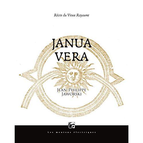 Jean-Philippe Jaworski - Janua Vera : Récits du vieux royaume - Preis vom 20.10.2020 04:55:35 h