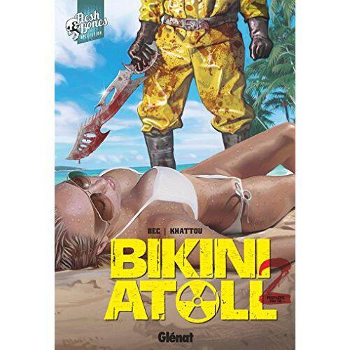 - Bikini Atoll, Tome 2 : - Preis vom 08.05.2021 04:52:27 h