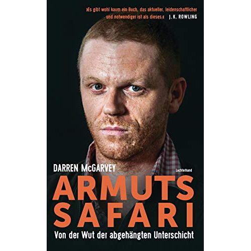 Darren McGarvey - ARMUTSSAFARI: Von der Wut der abgehängten Unterschicht - Preis vom 27.02.2021 06:04:24 h