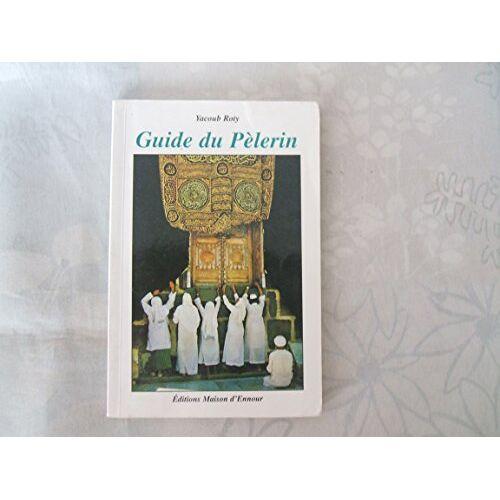 - Guide du pèlerin - Preis vom 08.04.2021 04:50:19 h