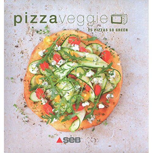 Adèle Hugot - Pizza veggie : 25 pizzas so green - Preis vom 07.03.2021 06:00:26 h