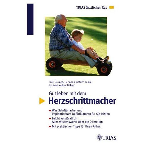 Volker Köllner - Gut leben mit dem Herzschrittmacher - Preis vom 24.02.2021 06:00:20 h