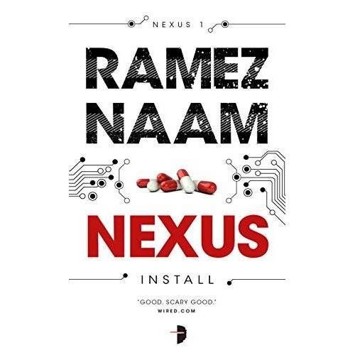 Ramez Naam - Nexus: Nexus Arc Book 1 - Preis vom 18.04.2021 04:52:10 h